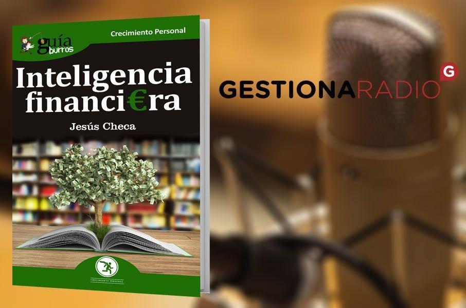 GuíaBurros: Inteligencia financiera en Gestiona Radio