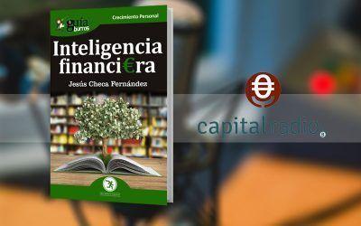 """Entrevista a Jesús Checa por su libro """"GuíaBurros: Inteligencia financiera"""" en Franquicia2, en Capital Radio"""